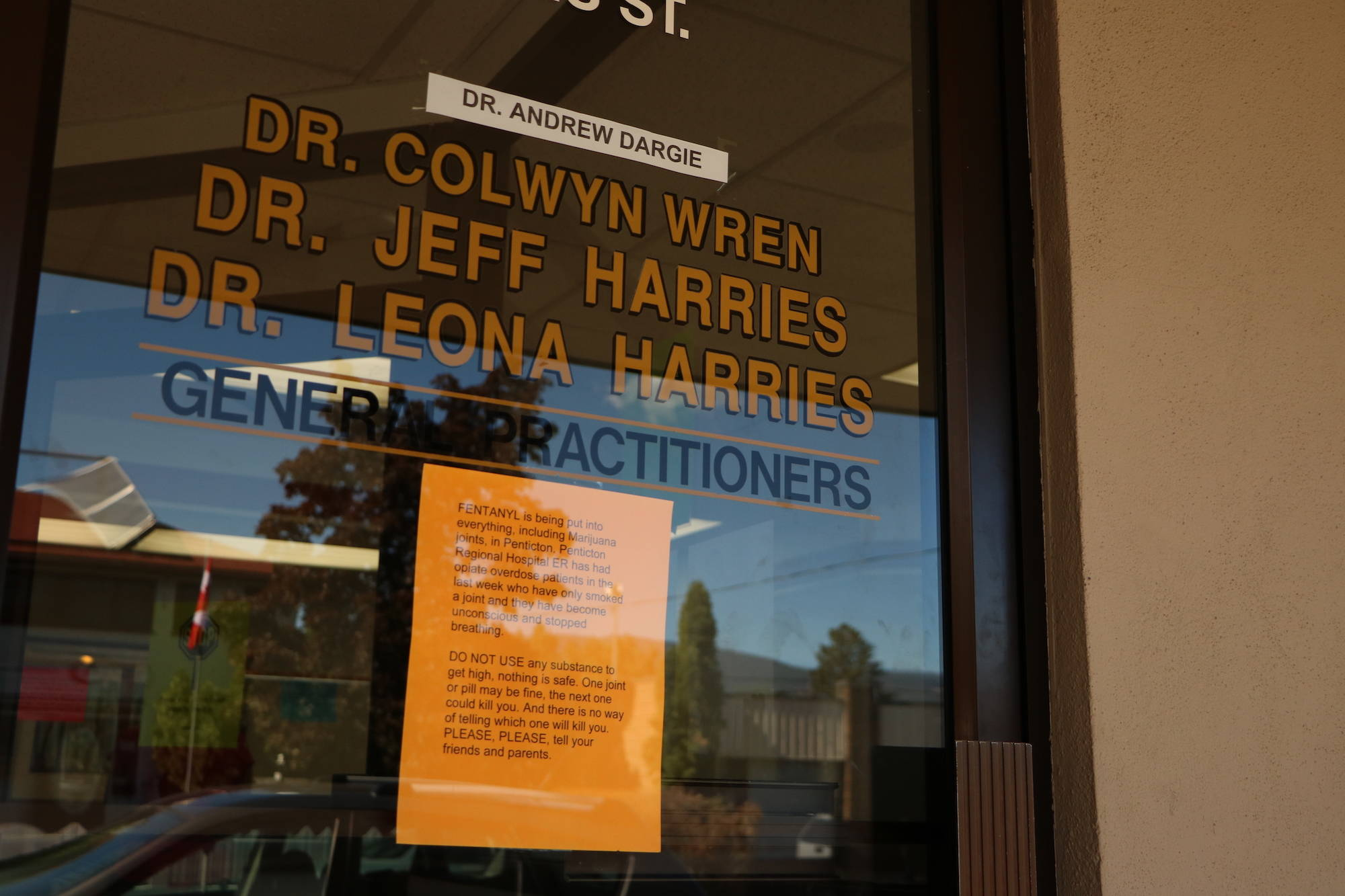 This notice was on a Penticton doctor's office as of Friday morning, indicating that fentanyl has been found to be mixed with marijuana. But health officials have roundly been critical of similar reports.                                Dustin Godfrey/Western News